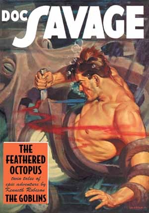 The Feathered Octopus & The Goblins (Doc Savage, #32)