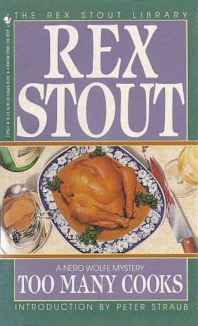 Too Many Cooks by Rex Stout