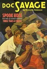 Spook Hole / Three Times a Corpse (Doc Savage, #43)