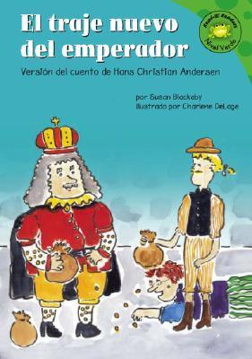 El Traje Nuevo del Emperador: Version del Cuento de Hans Christian Andersen