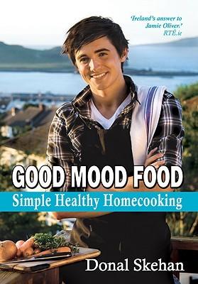 Good Mood Food by Donal Skehan