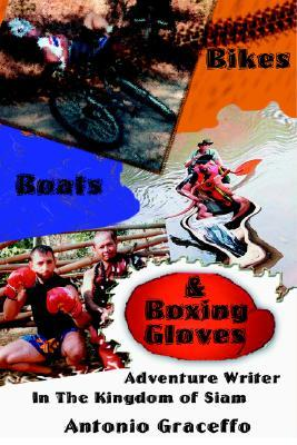 Boats, Bikes, and Boxing Gloves: Adventure Writer in the Kingdom of Siam