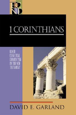 1 Corinthians by David E. Garland