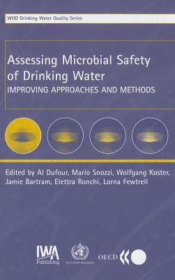 Assessing Microbial Safety of Drinking Water: Improving Approaches and Methods