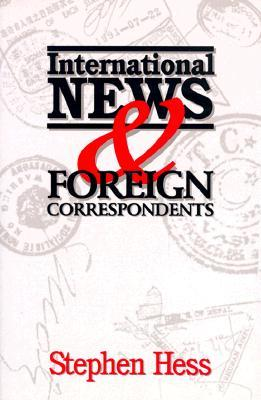 International News & Foreign Correspondents