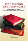 Stop Beating the Dead Horse by Julie L. Casey