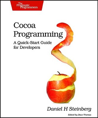 Cocoa Programming by Daniel H. Steinberg