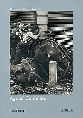 Agusti Centelles: La Maleta de Centelles