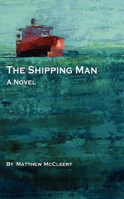 The Shipping Man (Robert Fairchild #1)