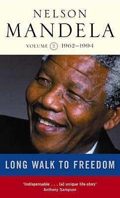 Long Walk to Freedom (Volume 2: 1962 - 1994)
