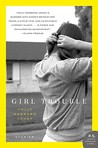 Girl Trouble: Stories