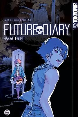 Future Diary, Volume 6 (Future Diary, #6)