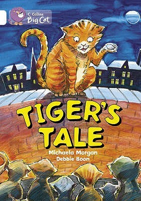Tiger's Tales (Collins Big Cat: Band 10/White)