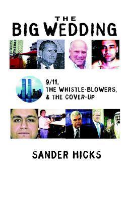 9/11 Whistleblowers by Sander Hicks