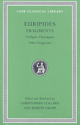 Euripides: Fragments: Oedipus-Chrysippus, Other Fragments