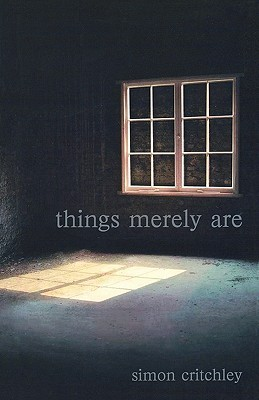 Things Merely Are: Philosophy in the Poetry of Wallace Stevens