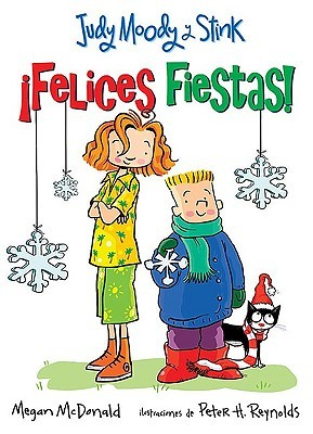 Felices Fiestas! (Judy Moody y Stink)