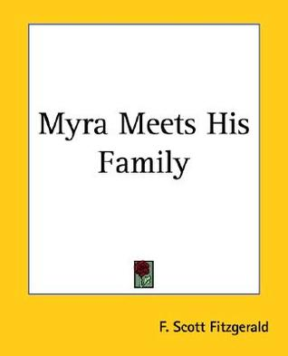 Myra Meets His Family