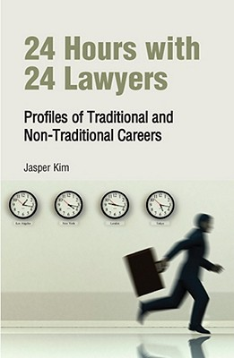 24 Hours with 24 Lawyers: Profiles of Traditional and Non-Traditional Careers Descargas gratuitas de libros electrónicos pdf epub