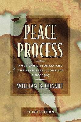 Peace Process by William B. Quandt