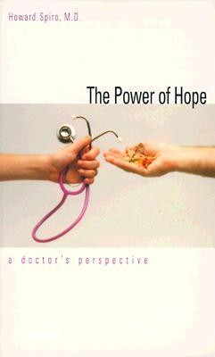 The Power of Hope: A Doctor`s Perspective