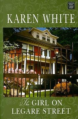 The Girl On Legare Street by Karen   White
