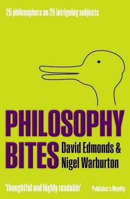Philosophy Bites by David Edmonds