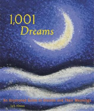 1,001 Dreams by Jack Altman