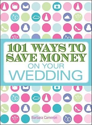 Pdf descarga gratuita libros ebooks 101 Ways to Save Money on Your Wedding