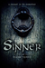 Sinner: A Prequel to the Mo...