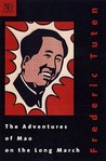 The Adventures of Mao on the Long March by Frederic Tuten