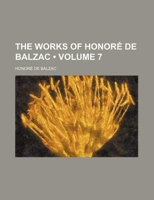 The Lily Of The Valley / Lost Illusions: The Works of Honor de Balzac - Volume VII
