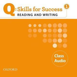 Q: Skills for Success 1 Reading & Writing Class Audio