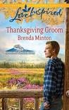Thanksgiving Groom (Alaskan Bride Rush #5)