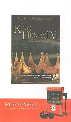 King Henry IV: The Shadow of Succesion