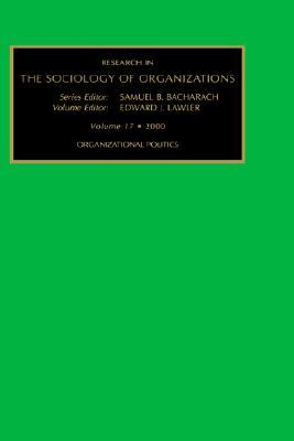 Organizational Politics (Research in the Sociology of Organizations)