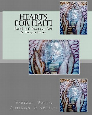 Hearts for Haiti: Book of Poetry & Inspiration