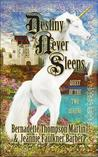 Destiny Never Sleeps: Quest of the Two Queens (Destiny Never Sleeps #1)