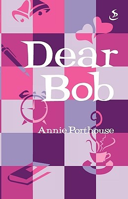 Dear Bob by Annie Porthouse