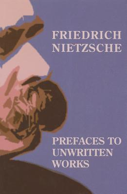 Prefaces to Unwritten Works