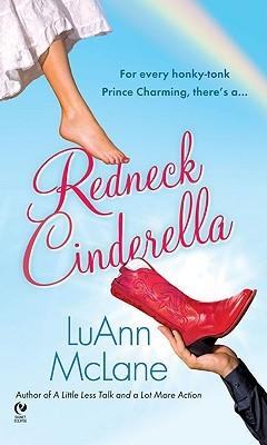 Redneck Cinderella by Luann McLane