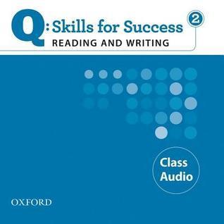 Q: Skills for Success 2 Reading & Writing Class Audio