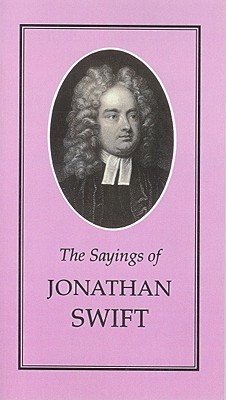 Sayings of Jonathan Swift