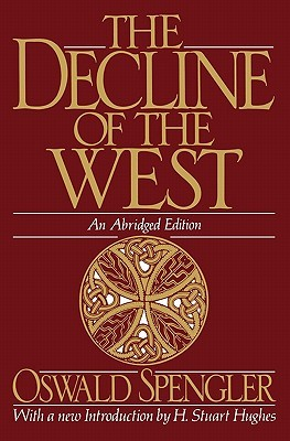 The decline of the west by oswald spengler the decline of the west fandeluxe Image collections