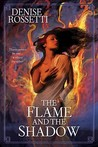 The Flame and the Shadow(TheFour-Sided Pentacle, #1)