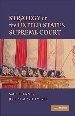 Strategy on the United States Supreme Court