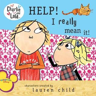 Book Review: Laura Child and Anna Starkey's Help! I really mean it!