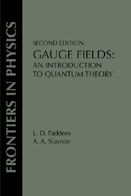 Gauge Fields (On Demand Printing of 52472) (Frontiers in Physics)