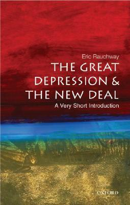 The Great Depression & the New Deal: A Very Short Introduction