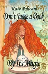 Don't Judge a Book By Its Magic